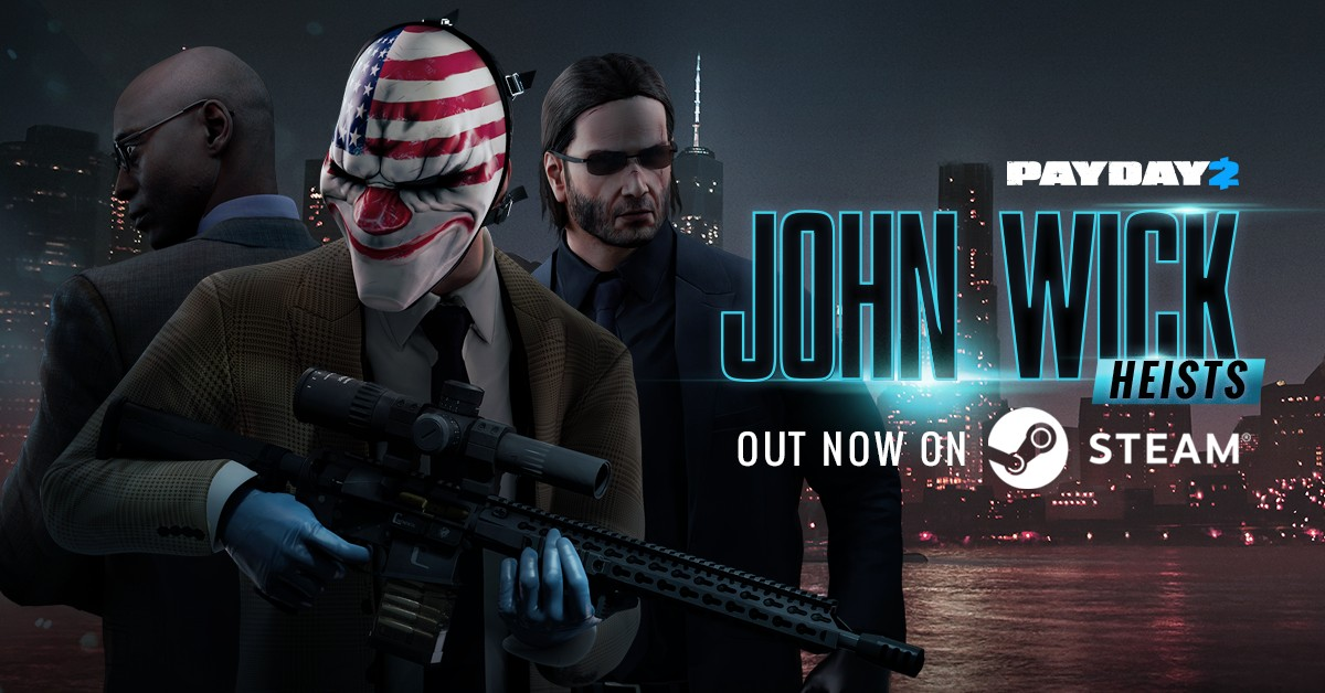 Starbreeze releases PAYDAY 2 John Wick Heist DLC with two new heists