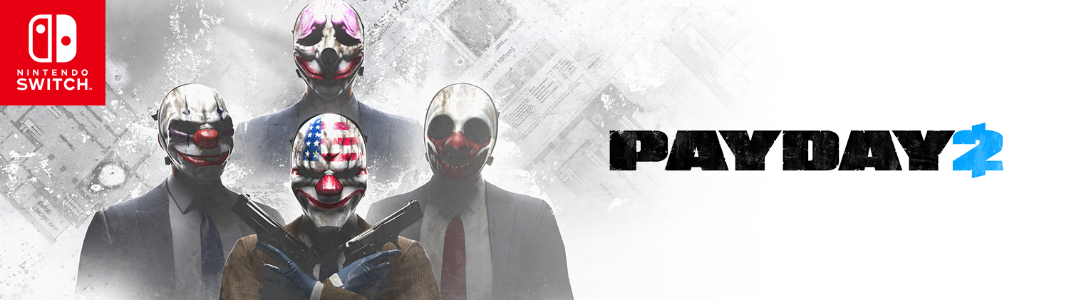 PAYDAY2 Switch Press 1500x421